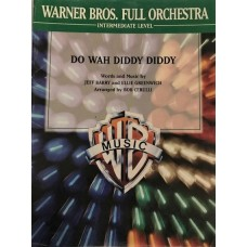 Do Wah Diddy Diddy. Words and music by Jeff Barry and Ellie Greenwich. Arr by Bob Cerulli
